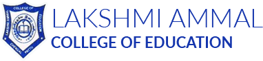 LAKSHMI AMMAL COLLEGE OF EDUCATION
